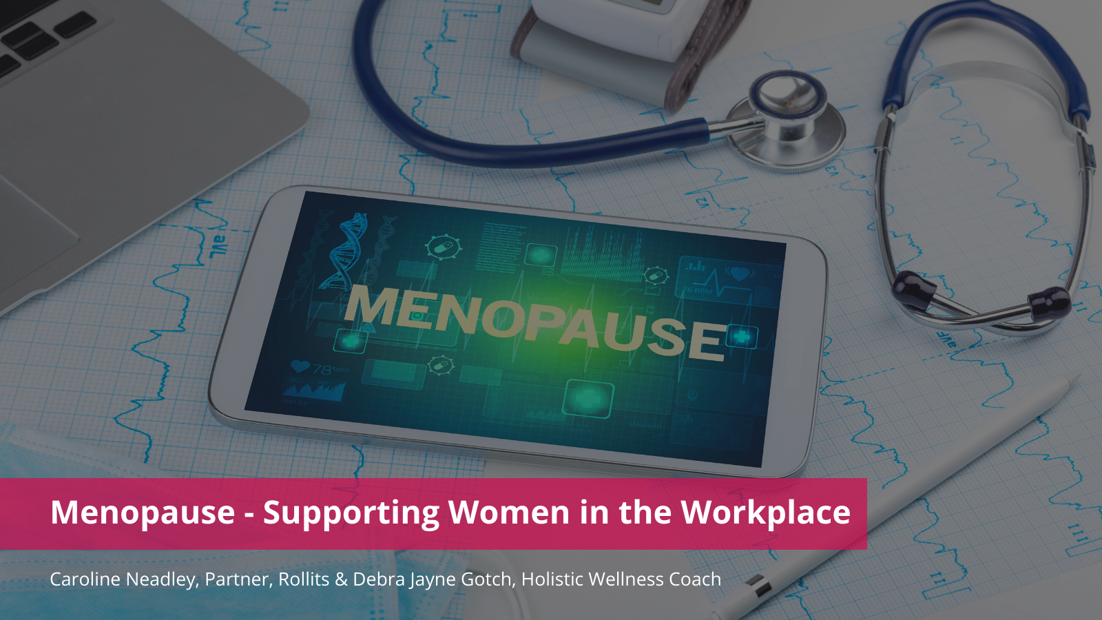 Menopause - Supporting women in the workplace